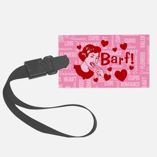 valentine-barf_b.png Luggage Tag