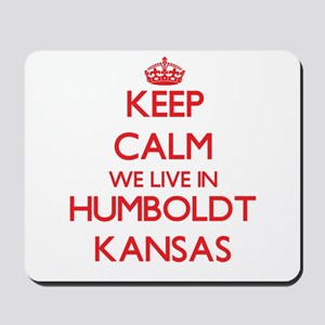 Keep calm we live in Humboldt Kansas Mousepad