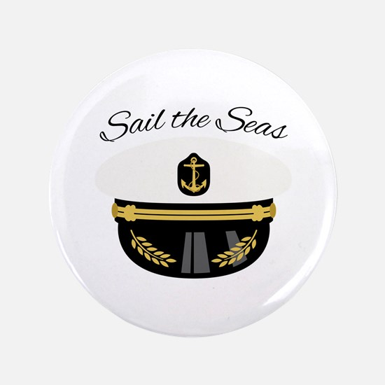 "Sail The Seas 3.5"" Button"