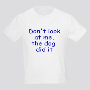 The dog did it Kids Light T-Shirt
