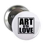 "Art Is Love 2.25"" Button (100 pack)"