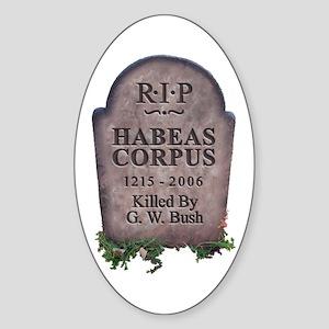 R.I.P. Habeas Corpus Oval Sticker