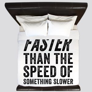 Faster Than The Speed of Something Slower King Duv