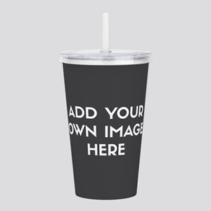 Add Your Own Image Acrylic Double-wall Tumbler