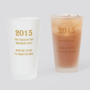 Year of the Birthday Suit Drinking Glass