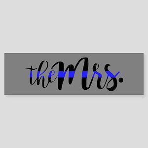 Thin Blue Line - The Mrs. Bumper Sticker