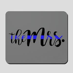 Thin Blue Line - The Mrs. Mousepad