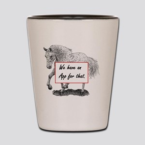 We have an App for that - APPALOOSA HOR Shot Glass