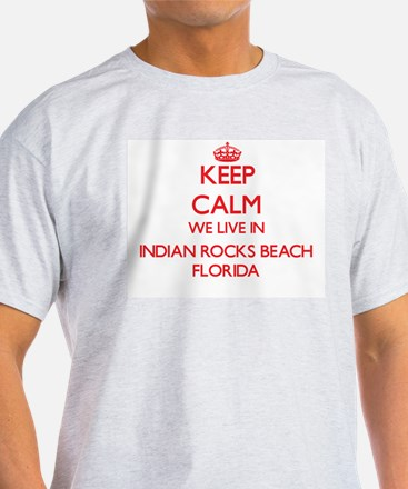 Keep calm we live in Indian Rocks Beach Fl T-Shirt
