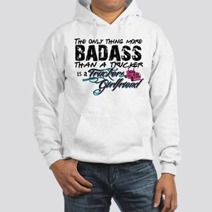 Badass Trucker's Girlfriend Hooded Sweatshirt