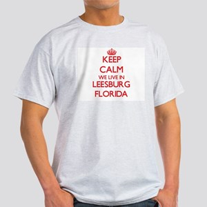 Keep calm we live in Leesburg Florida T-Shirt