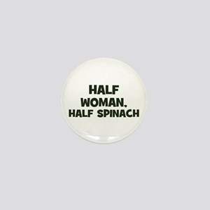 half woman, half spinach Mini Button