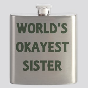 World's Okayest Sister Flask