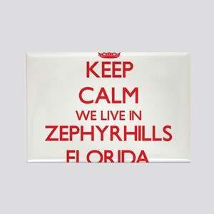 Keep calm we live in Zephyrhills Florida Magnets