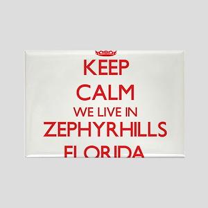 Keep calm we live in Zephyrhills Florida Magnets