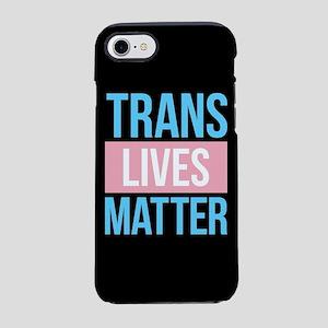 Trans Lives Matter iPhone 7 Tough Case