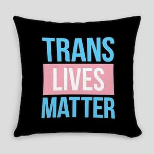 Trans Lives Matter Everyday Pillow
