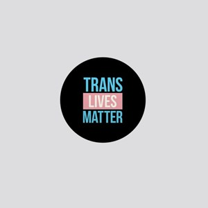 Trans Lives Matter Mini Button