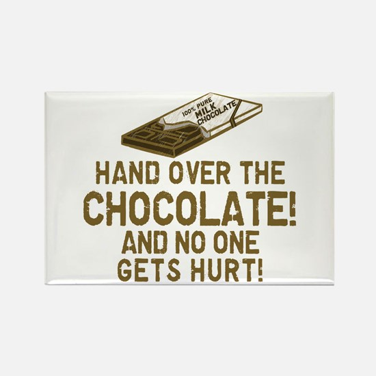 Hand over the CHOCOLATE! Rectangle Magnet (100 pac
