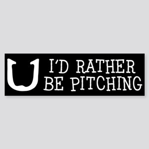 I'd Rather Be Pitching Bumper Sticker