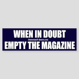 Empty the Magazine, Bumper Sticker