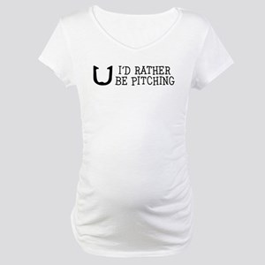 I'd Rather Be Pitching Maternity T-Shirt