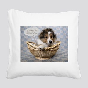 I promise not to be any troub Square Canvas Pillow
