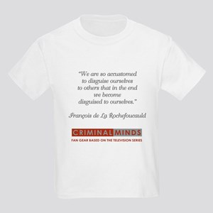 ROCHEFOUCAULD QUOTE T-Shirt