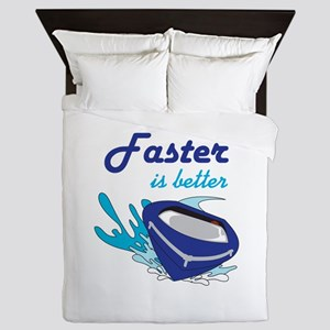 FASTER IS BETTER Queen Duvet