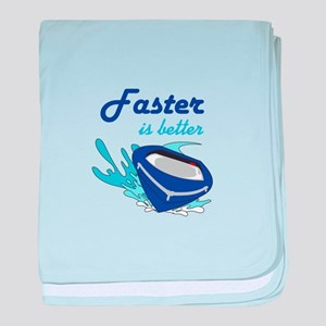 FASTER IS BETTER baby blanket