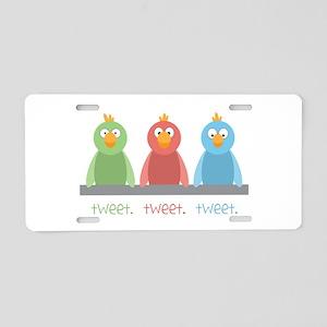 Tweet. Tweet. Tweet Aluminum License Plate