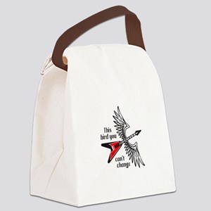 THIS BIRD YOU CANT CHANGE Canvas Lunch Bag