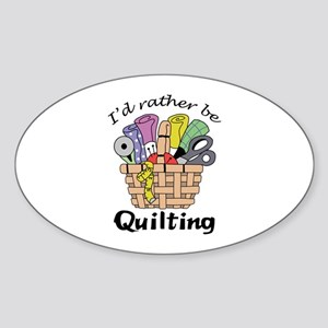 ID RATHER BE QUILTING Sticker