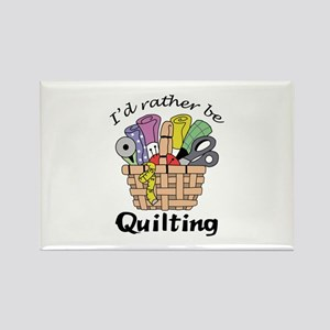 ID RATHER BE QUILTING Magnets