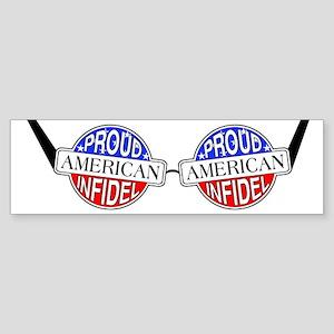 Patriotic American Infidel Bumper Sticker