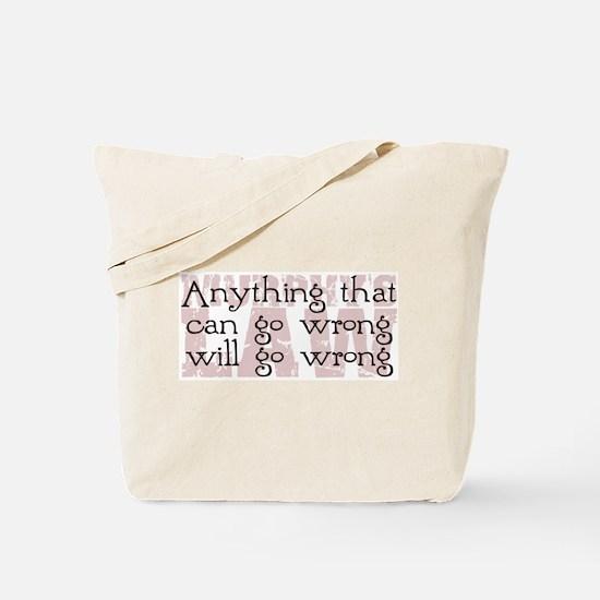 Murphy's Law II Tote Bag