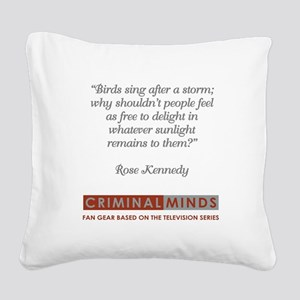 ROSE KENNEDY QUOTE Square Canvas Pillow