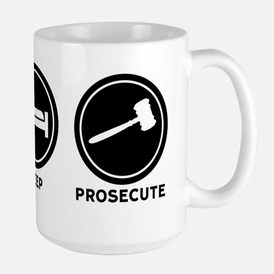 Eat Sleep Prosecute Large Mug