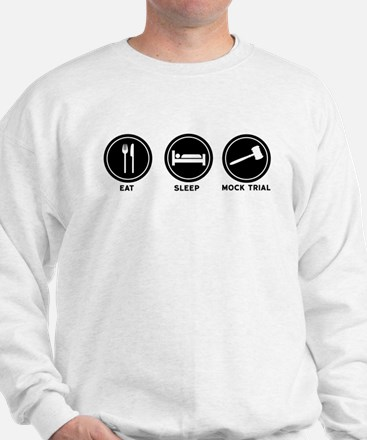 Eat Sleep Mock Trial Sweatshirt