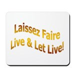Laissez Faire-Gold Mousepad