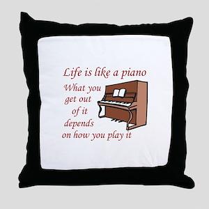LIFE LIKE A PIANO Throw Pillow