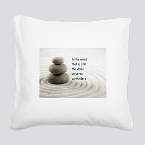 The Mind That Is Still Square Canvas Pillow