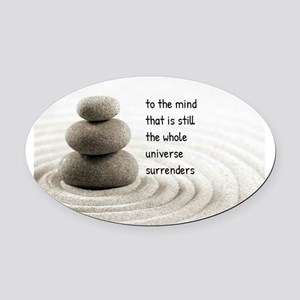 The Mind That Is Still Oval Car Magnet