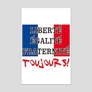 Liberte Egalite Fraternite Toujo Mini Poster Print