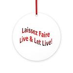 Laissez Faire Ornament (Round)
