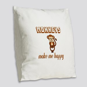 Monkeys Make Me Happy Burlap Throw Pillow