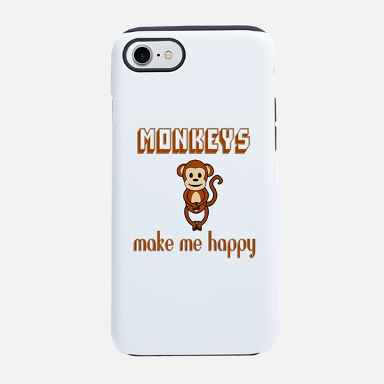 Monkeys Make Me Happy iPhone 7 Tough Case