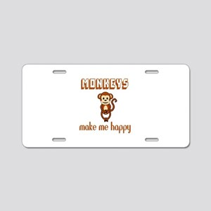 Monkeys Make Me Happy Aluminum License Plate