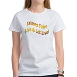 Live & Let Live Women's T-Shirt