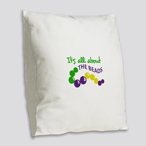 ITS ALL ABOUT THE BEADS Burlap Throw Pillow